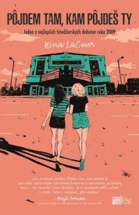 LaCour, Nina: Pôjdem tam, kam pôjdeš ty