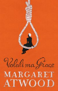 Atwood, Margaret: Volali ma Grace