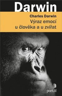 Darwin, Ch.: Výraz emocí u člověka a u zvířat