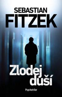 Fitzek, Sebastian: Zlodej duší