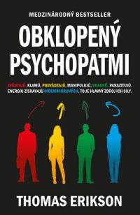 Erikson, Thomas: Obklopený psychopatmi