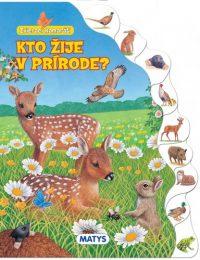 Sibyla Mislovičová: Kto žije v prírode? : Zvierací kamaráti
