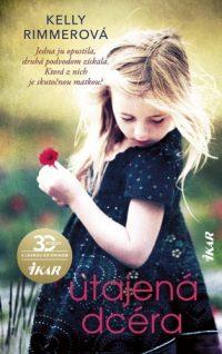 Rimmer, Kelly: Utajená dcéra