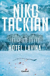 Tackian, N.: Hotel Lavína