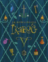 Rowling, J. K: Ikabog