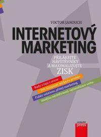 Janouch, V.: Internetový marketing. Přilákejte návštěvníky a maximalizujte zisk