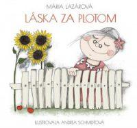 Lazárová, Mária: Láska za plotom