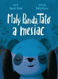 Rušar, Daniel: Malý panda, Tato a mesiac