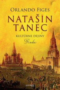 Figes, O.: Natašin tanec: kultúrne dejiny Ruska