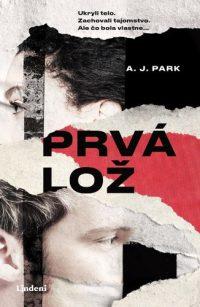 Park, A.J.: Prvá lož