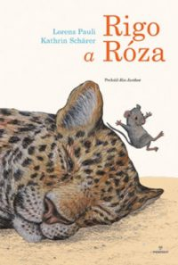 Pauli, Lorenz: Rigo a Róza