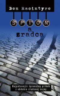 Macinryre,B.: Špión a zradca