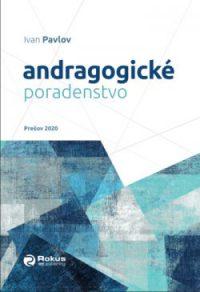 Ivan Pavlov: Andragogické poradenstvo