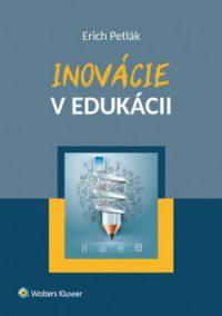 Erich Petrák: Inovácie v edukácii