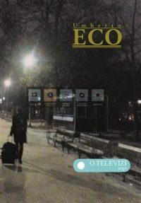 Umberto Eco: O televizi. Práce z let 1956-2015