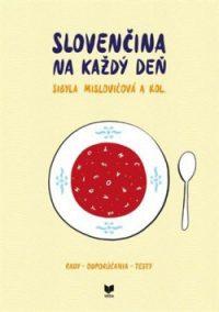 Sibyla Mislovičová: Slovenčina na každý deň
