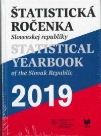 Štatistická ročenka Slovenskej republiky 2019/ Statistical Yearbook of the Slovak Republik