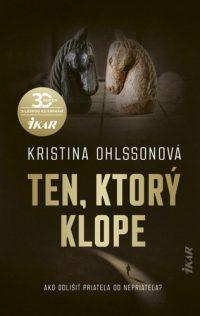 Ohlsson, Kristina: Ten, ktorý klope
