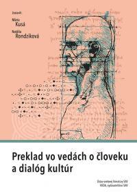 Kusá, Mária: Preklad vo vedách o človeku a dialóg kultúr