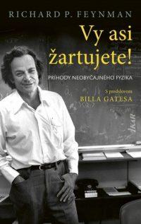 Feynman, Richard P.: Vy asi žartujete!
