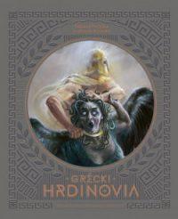 Petiška, Eduard: Grécki hrdinovia : Prometeus, Herakles, Perseus