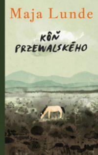 Lunde, Maja: Kôň Przewalského
