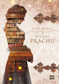 Rina, Lin: Kroniky prachu