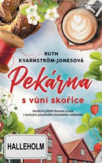 Kvarnström-Jones, Ruth: Pekárna s vůní skořice