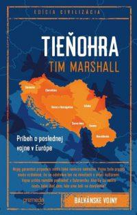 Marshall, Tim: Tieňohra : príbeh o poslednej vojne v Európe