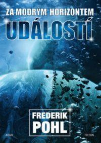 Pohl, Frederic: Za modrým horizontem událostí