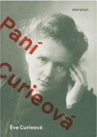 Curie, Eve: Paní Curieová