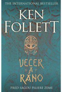 Follett, Ken: Večer a ráno