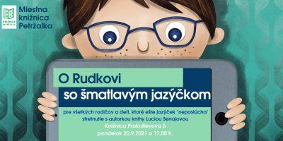 O Rudkovi so šmatlavým jazýčkom- stretnutie s autorkou knihy pre deti a ich rodičov